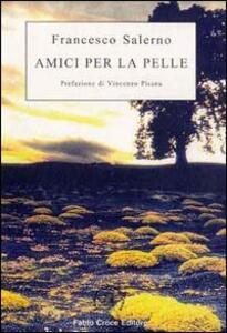 Amici per la pelle - Francesco Salerno - copertina
