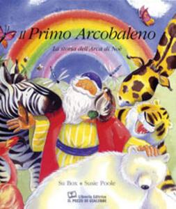 Il primo arcobaleno. La storia dell'arca di Noè - Su Box - copertina