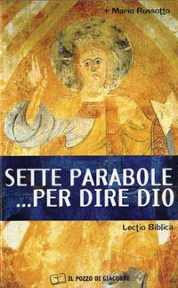 Sette parabole... per dire Dio
