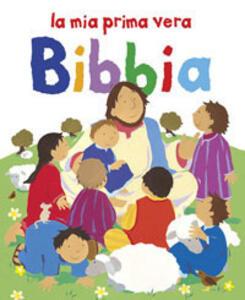 La mia prima vera Bibbia - Lois Rock - copertina