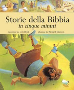 Storie della Bibbia in cinque minuti - Lois Rock - copertina