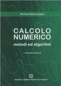 Calcolo numerico. Metodi e algoritmi - Michela Redivo Zaglia - copertina