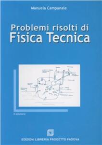 Problemi risolti di fisica tecnica - Manuela Campanale - copertina