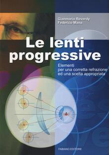 Capturtokyoedition.it Le lenti progressive. Elementi per una corretta refrazione ed una scelta appropriata Image