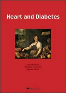 Heart and diabetes - Robert Amyot,Eleuterio Ferrannini,Eugenio Picano - copertina
