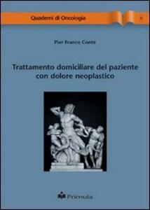 Trattamento domiciliare del paziente con dolore neoplastico - P. Franco Conte - copertina