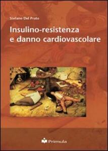 Insulino-resistenza e danno cardiovascolare - Stefano Del Prato - copertina