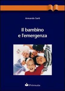 Il bambino e l'emergenza - Armando Sarti - copertina