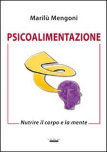Psicoalimentazione. Nutrire il corpo e la mente.pdf