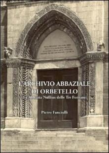 Promoartpalermo.it Archivio abbaziale di Orbetello. Ex abbazia Nullius delle tre fontane Image