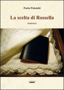 La scelta di Rossella - Paola Palombi - copertina