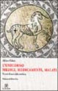 L' unicorno. Medici, medicamenti, malati. Percorsi di storia della medicina - Adriano Galassi - copertina