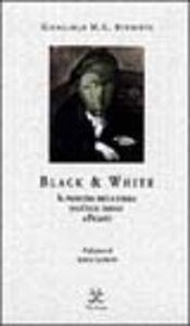 Black & white. Il problema della forma dall'arte tribale a Picasso
