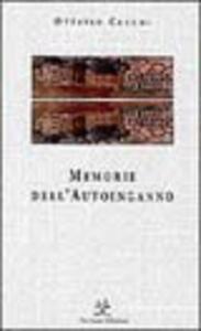 Memorie dell'autoinganno - Ottavio Cecchi - copertina