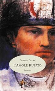 L' amore rubato. L'Italia in evoluzione alla fine del XIX secolo, attraverso le gioie e i dolori di una famiglia di contadini toscani