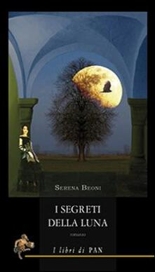 I segreti della luna - Serena Beoni - copertina
