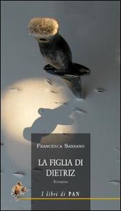 La figlia di Dietriz - Francesca Sassano - copertina