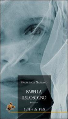 Isabella, il suo sogno - Francesca Sassano - copertina