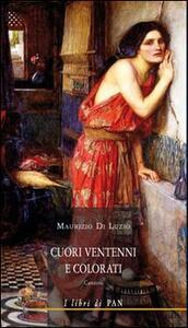 Cuori ventenni e colorati - Maurizio Di Luzio - copertina
