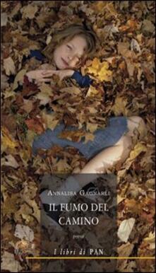 Il fumo del camino - Annalisa Gagnarli - copertina