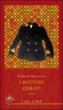 I bottoni dorati - Fabriano Niccolucci - copertina