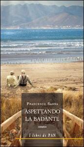 Aspettando la badante - Francesco Sanna - copertina