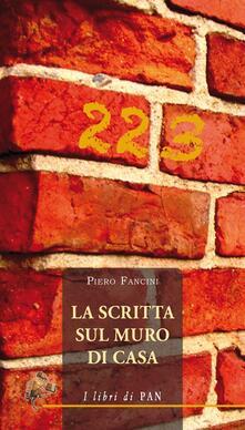 La scritta sul muro di casa - Piero Fancini - copertina