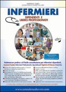 Infermieri dipendenti e liberi professionisti - Roberto Fattori - copertina