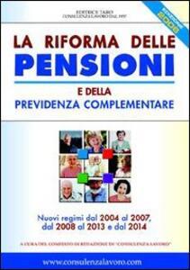 La riforma delle pensioni e della previdenza complementare