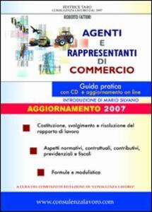 Agenti e rappresentanti di commercio. Guida pratica. Con CD-ROM - Roberto Fattori - copertina