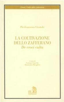 La coltivazione dello zafferano. De croci cultu - Pierfrancesco Giustolo - copertina