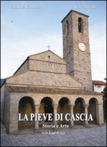 La Pieve di Cascia. Storia e arte - Valentina Cimarri,Italo Moretti - copertina