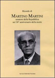 Ricordo di Martino Martini senatore della Repubblica nel 50° anniversario della morte - copertina