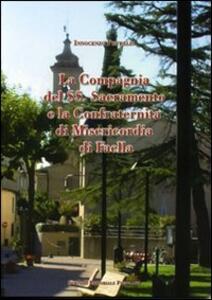 La Compagnia del SS. Sacramento e la Confraternità di Misericordia di Faella - Vincenzo Petrella - copertina