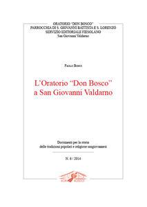 L' oratorio «Don Bosco» a San Giovanni Valdarno - Paolo Bonci - copertina