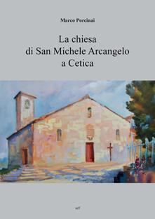 La chiesa di San Michele Arcangelo a Cetica - Marco Porcinai - copertina