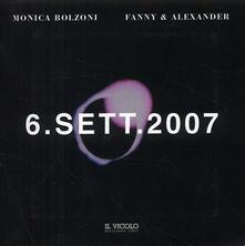 6 settembre 2007 - Monica Bolzoni,Fanny & Alexander - copertina