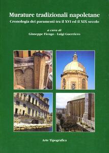 Murature tradizionali napoletane. Cronologia dei paramenti tra il XVI ed il XIX secolo