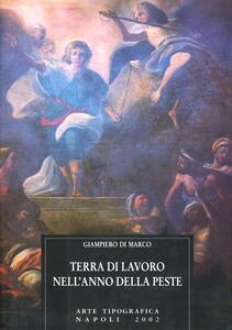 Terra di Lavoro nell'anno della peste - Giampiero Di Marco - copertina