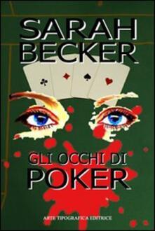 Gli occhi di Poker - Sarah Becker - copertina