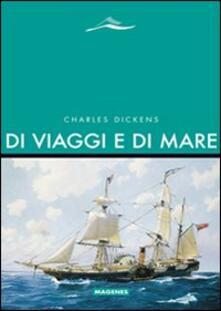 Di viaggi e di mare - Charles Dickens - copertina