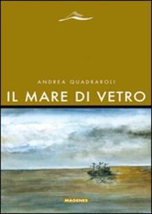 Il mare di vetro - Andrea Quadraroli - copertina