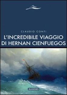 L' incredibile viaggio di Hernan Cienfuegos - Claudio Conti - copertina