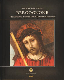 Ritorna alla luce il Bergognone. Nel restauro in Santa Maria Assunta di Magenta - copertina