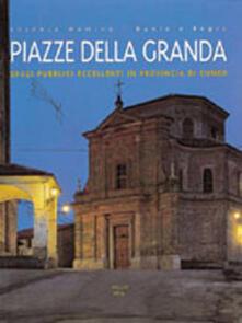 Antondemarirreguera.es Piazze della granda. Spazi pubblici eccellenti in provincia di Cuneo Image