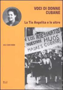 Voci di donne cubane. La Tía Angelita e le altre