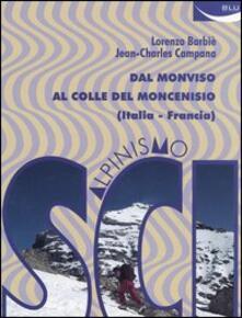Vitalitart.it Scialpinismo. Dal Monviso al Colle del Moncenisio (Italia-Francia) Image