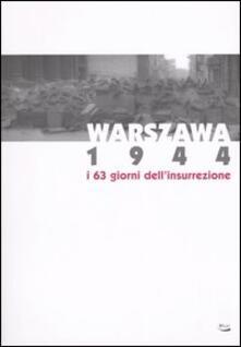 Warszawa 1944. I 63 giorni dell'insurrezione. Catalogo della mostra (Torino, 3 dicembre 2004-20 marzo 2005) - copertina