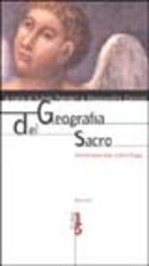 Geografia del sacro. Testimonianze degli scrittori d'oggi