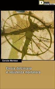Eresia dolciniana e resistenza montanara